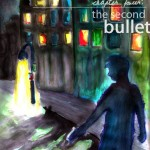 Chapter Four: The Second Bullet