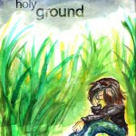 Chapter Three: Holy Ground